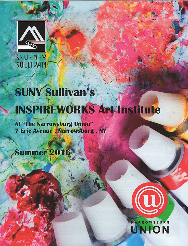 SUNY Sullivan INSPIREWORKS Art Institute Summer 2016 catalog cov