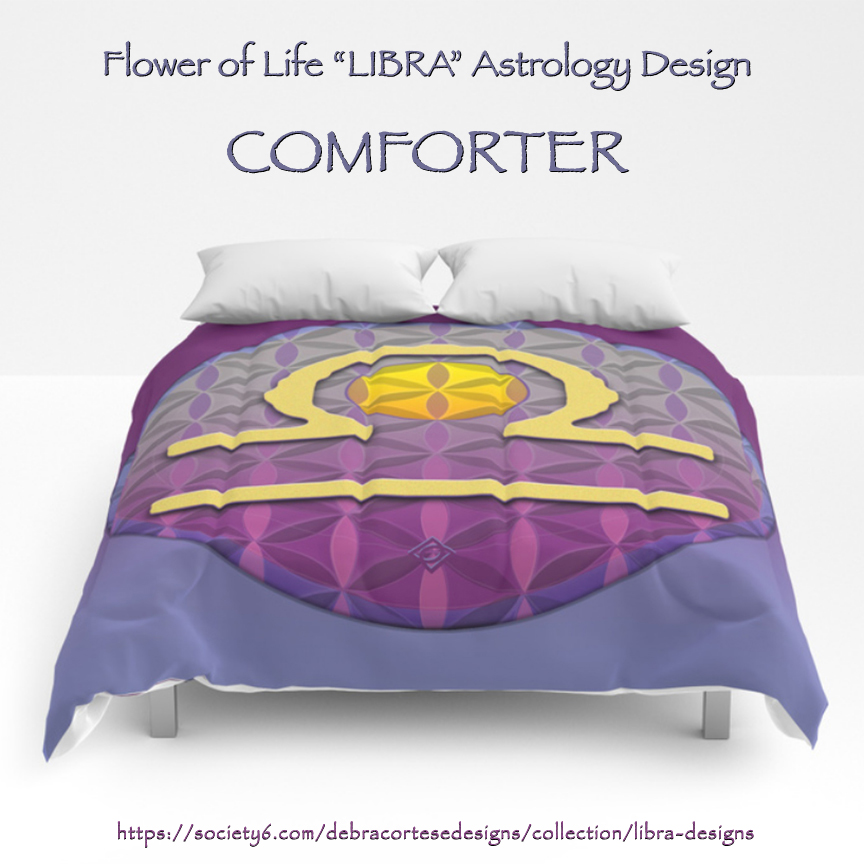 Debra Cortese created her Flower of Life Astrology Designs collection based on the energetic principles of this ancient, powerful pattern that is found in cultures throughout time and around the world. Her LIBRA design features a golden yellow center and symbol with a lavendar, rose, wine blended background. All of the products with this image are energized not only by the sacred geometry of the pattern but also by the energetic waves of the colors and by the focused attention of the person using the product.